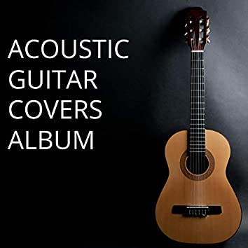 Acoustic Guitar Covers Album