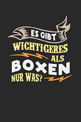 Es gibt wichtigeres als Boxen nur was?: Notizbuch A5 kariert 120 Seiten, Notizheft / Tagebuch / Reise Journal, perfektes Geschenk für Boxer
