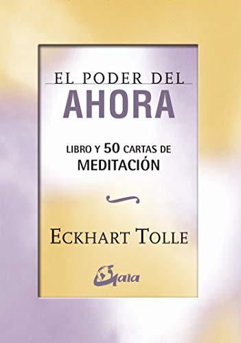 El poder del ahora : 50 cartas de meditación