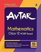 Avtar Mathematics class 12 (NCERT Based) for 2021 Exam