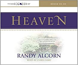 Heaven (Audio CD): A Comprehensive Guide to Everything the Bible Says About Our Eternal Home (Clear Answers to 44 Real Que...