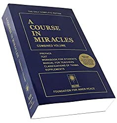A Course In Miracles Combined Volume by The Foundation for Inner Peace