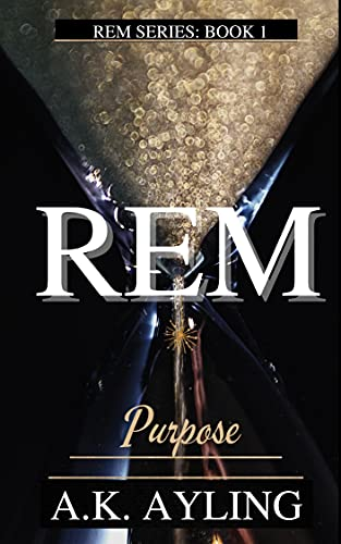 REM: Purpose (English Edition)