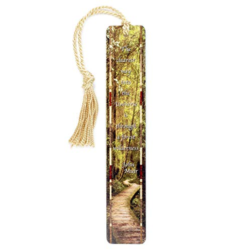 John Muir Quote Combined with Color Photograph Woodlands Path by Mike DeCesare - Wooden Bookmark with Tassel - Search B072K1CVBM to See Personalized Version