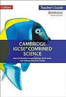 Cambridge Igcse(r) Combined Science: Teacher Guide (Collins Cambridge Igcse #174;)