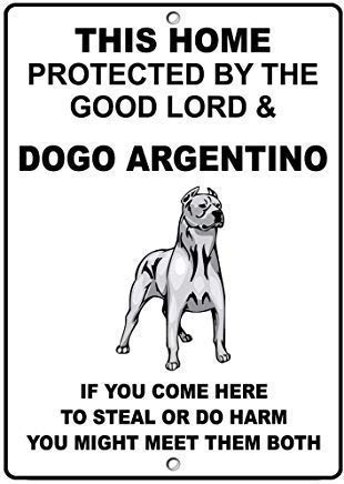 TNND Metal Warning Sign 8x12 inches Sign Metal Aluminum Sign Dogo Argentino Dog Home Protected by Good Lord Plaque for Yard Garage Driveway House Fence 1