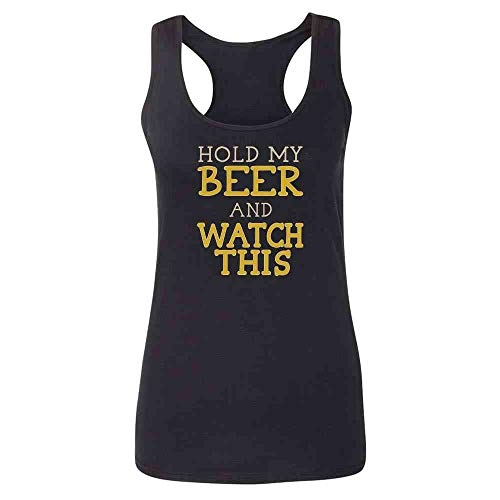 Pop Threads Hold My Beer and Watch This Funny Black M Womens Tank Top