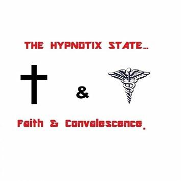 Faith & Convalescence