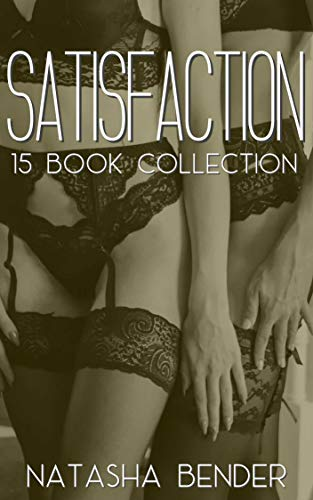 Satisfaction: 15 Book Short Story Erotica Collection (English Edition)