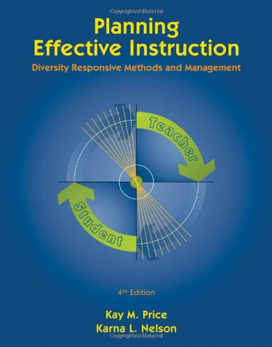 Planning Effective Instruction: Diversity Responsive Methods and Management (Whats New in Education)