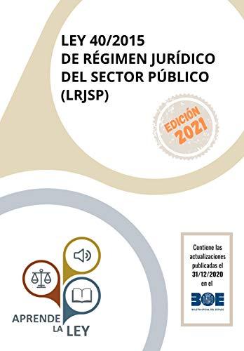 Ley 40 2015 De Régimen Jurídico Del Sector Público Lrjsp Spanish Edition Ebook La Ley Aprende Kindle Store