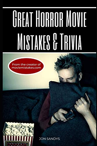 Great horror movie mistakes & trivia