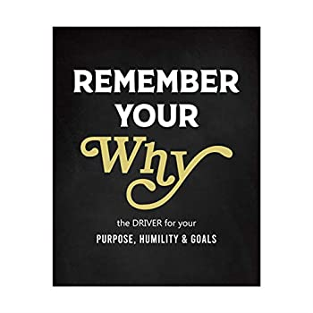 Remember Your Why -Motivational Quotes Wall Decor-8 x 10  Modern Typographic Art Print-Ready to Frame Inspirational Home-Office-Classroom-Dorm-Gym Decor Great Gift of Motivation & Inspiration!