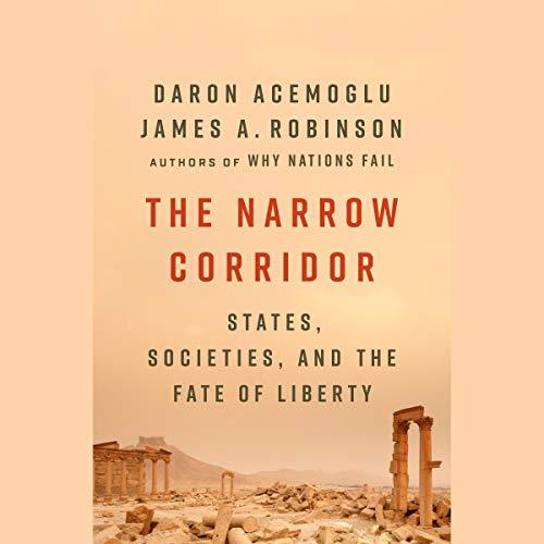 The Narrow Corridor audiobook cover art