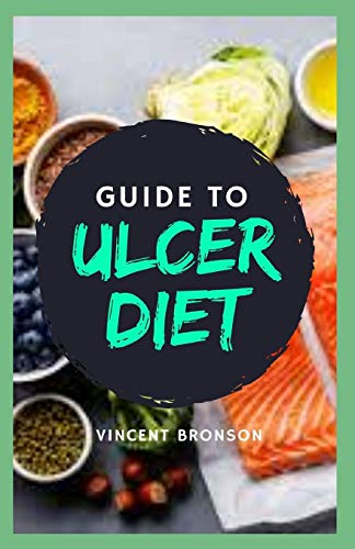 Guide to Ulcer Diet: A diet for ulcers and gastritis is a meal plan that...