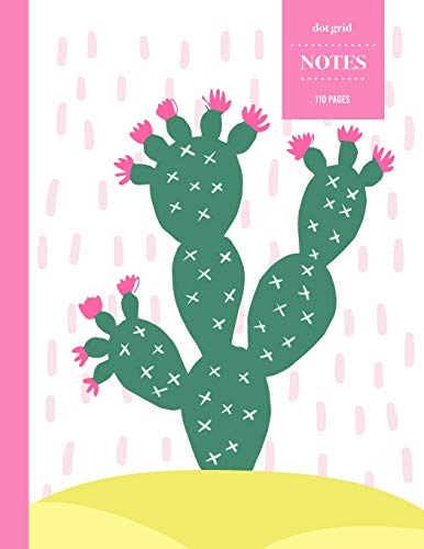 Dot Grid Notes 110 Pages: Cactus Floral Notebook for Professionals and Students, Teachers and Writers   Succulent Pattern   Bright Pink Cactus Sketch Style