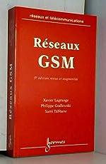 Réseaux GSM. 5ème édition de Xavier Lagrange