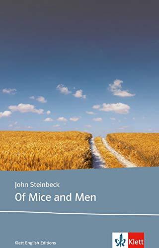 Of Mice and Men: Schulausgabe für das Niveau B1, ab dem 5. Lernjahr. Ungekürzter englischer Originaltext mit Annotationen: Lektüren Englisch (Klett English Editions)