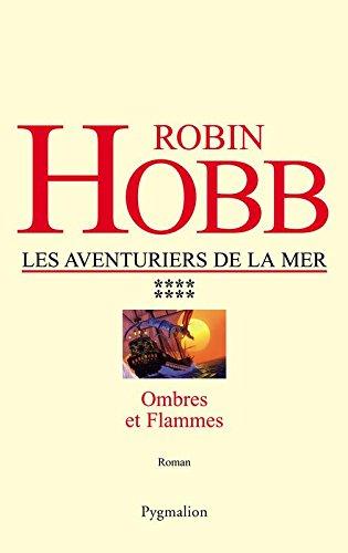 Les Aventuriers de la mer (Tome 8) - Ombres et flammes