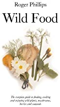 Wild Food (Natural History Photographic Guides) by Phillips, Roger [05 October 2007]