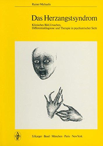 Das Herzangstsyndrom: Klinisches Bild, Ursachen, Differentialdiagnose und Therapie in psychiatrischer Sicht. Mit einem Geleitwort von Störring, G.E.