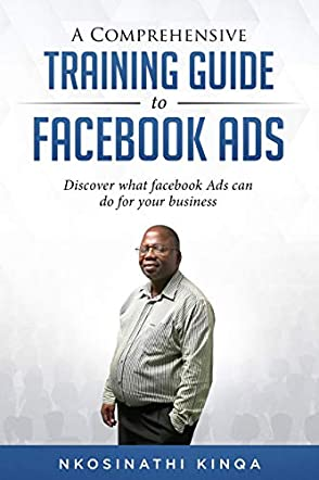 A Comprehensive Training Guide To Facebook Ads