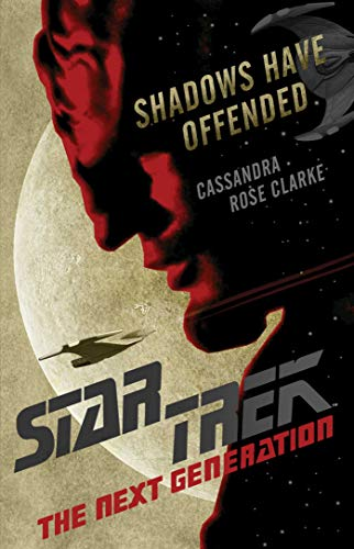 Shadows Have Offended (Star Trek: The Next Generation) (English Edition)