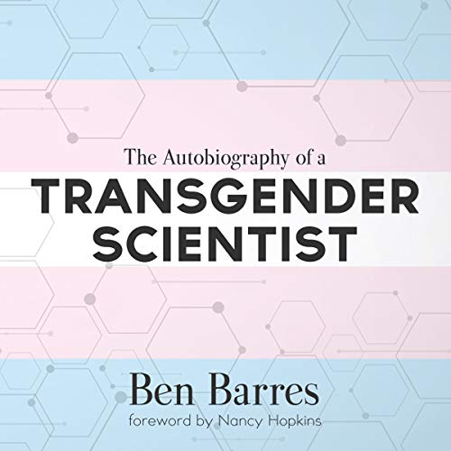 The Autobiography of a Transgender Scientist audiobook cover art