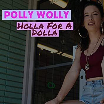 Holla For A Dolla