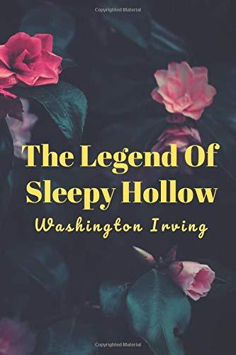 The Legend of Sleepy Hollow: (New Edition) - Washington Irving