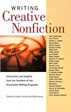 Writing Creative Nonfiction (Paperback)--by Carolyn Forche [2001 Edition]