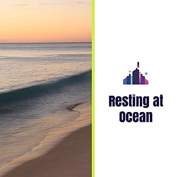Resting at Ocean