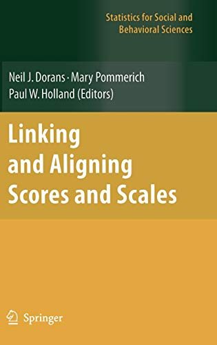 Linking and Aligning Scores and Scales (Statistics for Social and Behavioral Sciences)