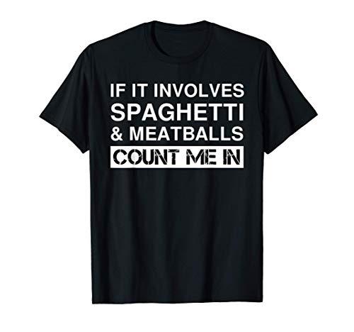 Espaguetis y albóndigas Cocina italiana Camiseta