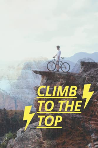 Climb to the top: Mental training is scarcely covered in the climbing literature, yet it is as important to performance as strength 120 pages Size 6x9