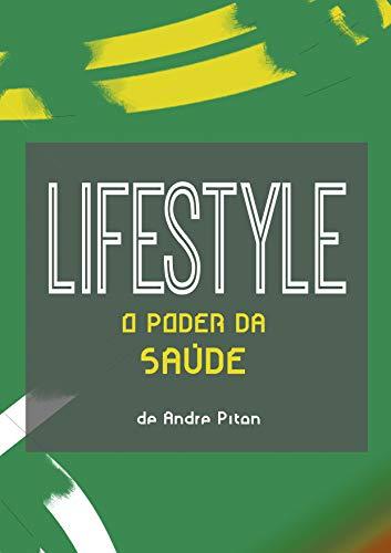 SÉRIE LIFESTYLE: O PODER DA SAÚDE: Um livro que vai fechar seu...