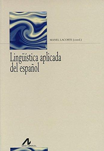 Lingüística aplicada del español (Bibliotheca philologica)