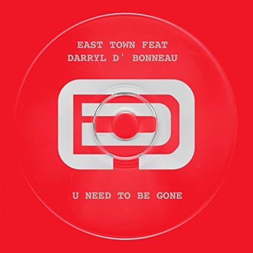 East Town feat. Darryl D' Bonneau