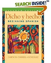7th Edition Dicho Y Hecho: Beginning Spanish (Hardcover)by Laila M. Dawson (Author)
