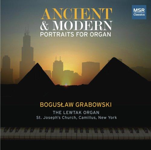Ancient & Modern Portraits for Organ