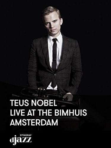 Teus Nobel live at the Bimhuis Amsterdam