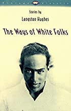 The Ways of White Folks: Stories (Vintage Classics)
