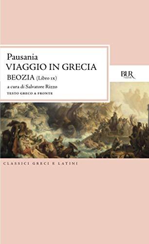 Viaggio in Grecia IX (Beozia): Vol. 9