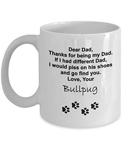 N\A Taza Divertida del papá del Perro - Gracias por ser mi papá, su Bullpug - Regalo para el día del Padre, cumpleaños, Hombres, Amigos, papá de Dog - para los papás Amantes de los Perros -
