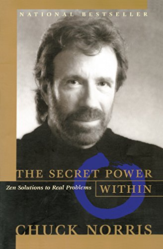 The Secret Power Within: Zen Solutions to Real Problems (Hors Catalogue)