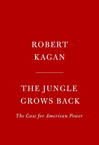 Image of The Jungle Grows Back: America and Our Imperiled World
