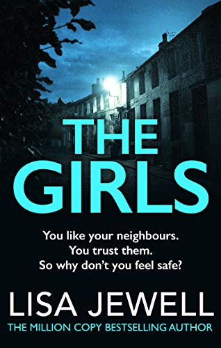 The Girls: From the number one bestselling author of The Family Upstairs
