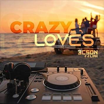 Crazy Loves