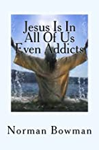 Struggles of Addictionand the Church: The Struggles of Addicts Being Saved, in a Church That Does Not Understnd Them.: 1