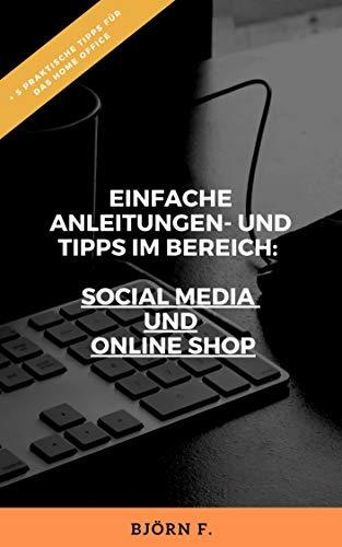 SOCIAL MEDIA: Einfache Anleitungen und Tipps im Bereich ...